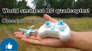✔ Cheerson CX10 - world smallest RC quadcopter! Самый маленький квадрокоптер - Полный Обзор!