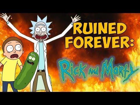 Ruined FOREVER: Rick & Morty