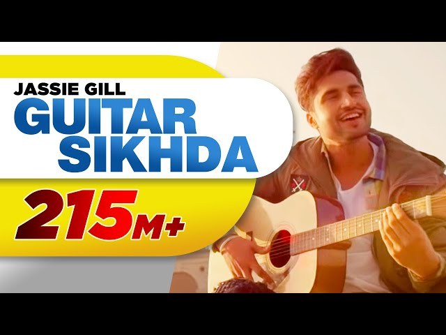 Guitar Sikhda Full Video Song HD | Jassie Gill | Jaani | Latest Punjabi Songs 2017