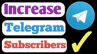 How To Increase Telegram Channel Subscribers || TELEGRAM CHANNEL KE MEMBERS KAISE BADHAYE
