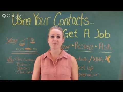 Using Your Contacts to Get a Job