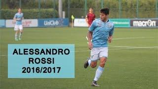 ALESSANDRO ROSSI | SS Lazio | Goals, Skills, Assists | 2016/2017 (HD)