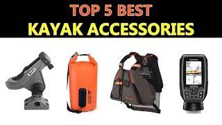 Best Kayak Accessories 2020