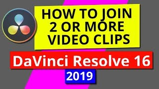 Join 2 or More Clips in Davinci Resolve 16 - 2019