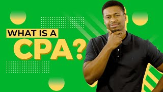 What is a CPA, What Do They Do, and Who Needs One? Here's Everything You Need to Know.