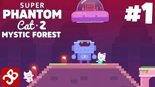 Super Phantom Cat 2 (iOS, Android) Mystic Forest - Gameplay Walkthrough Part 1