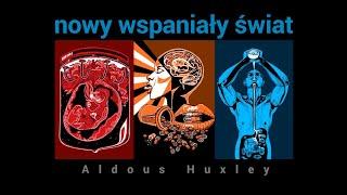 Nowy wspaniały świat – Aldous Huxley