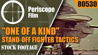 """F-14 TOMCAT PROMOTIONAL FILM  """"ONE OF A KIND"""" STAND-OFF FIGHTER TACTICS 80530"""
