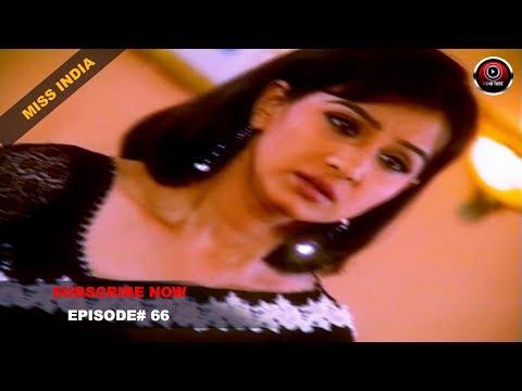 MISS INDIA TV SERIAL EPISODE 66 | SHILPA SHINDE | PAKHI HEGDE | DD