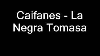 Caifanes   La Negra Tomasa