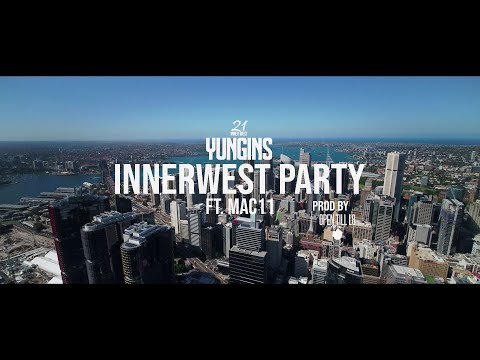 21 InnerWest Yungins ft. Mac11 - InnerWest Party (Official Music Video)