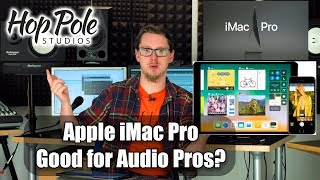 iMac Pro Announcement for Pro Audio Engineers - was the Apple WWDC useful for us?
