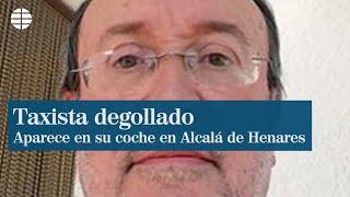 Hallan degollado a un taxista en el interior de su coche en Alcalá de Henares