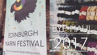 Edinburgh Yarn Festival Haul 2017