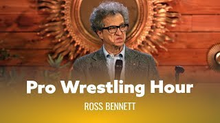 Pro Wrestling Hour With Grandma. Ross Bennett