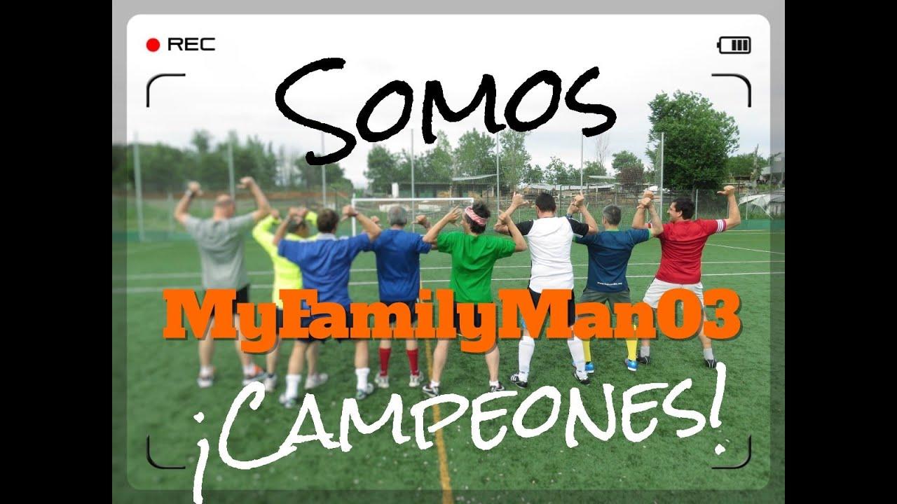 ¡Campeones! - MyFamilyman03