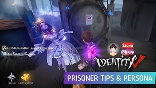PRISONER TIPS Persona & Gameplay Identity V 第五人格