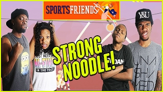 I GOT THE STRONG NOODLE! - Family Beatdown 13 Pt.5 I Sports Friends Gameplay