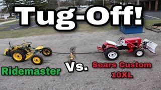 Tug-Off! Ridemaster vs. Sears 10XL