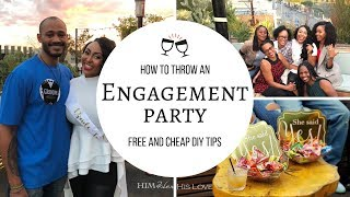 How To Throw An Engagement Party | Free & Cheap DIY Party Tips | HimHerHisLove