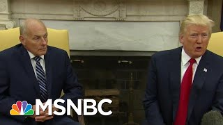 John Kelly Calls Donald Trump An 'Idiot,' White House Pushes Back On Reports | MTP Daily | MSNBC thumbnail