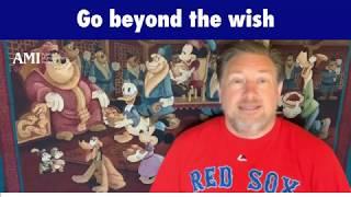 Go Beyond the Wish