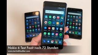 Nokia 6 Test Fazit nach 72 Stunden