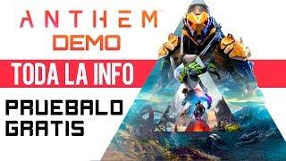 Anthem Demo - Toda la INFO - Pruébalo gratis antes de que salga