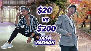 Korean Oppa Fashion | $20 vs $200 | EP 7