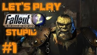 Let's Play Fallout 2 Stupid Character (part 1 - Ugo Smart, Gruk! Grunk!)