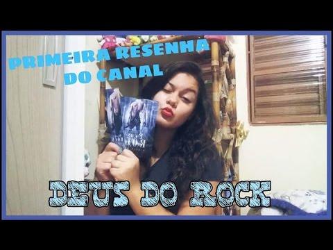Resenha Deus do Rock - Gisele Souza