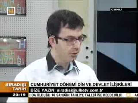 Sıradışı Tarih 31-03-2012 Cumhuriyet dönemi din & devlet ilişkisi part2