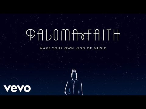 Paloma Faith - Make Your Own Kind of Music (Audio)