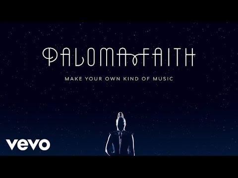 Paloma Faith Make Your Own Kind Of Music Audio