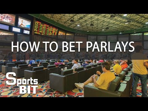 Strategies On How To Bet Parlays