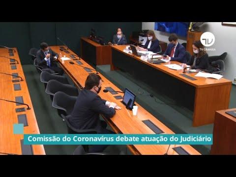 Comissão debate impacto da Covid no trabalho do poder Judiciário - 04/06/20