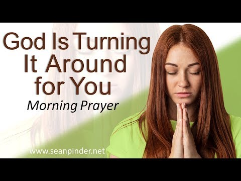 PSALM 126 - GOD IS TURNING IT AROUND FOR YOU - MORNING PRAYER | PASTOR SEAN PINDER (video)