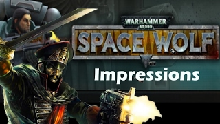 Warhammer 40000: Space Wolf Gameplay and Impressions (Early Access)