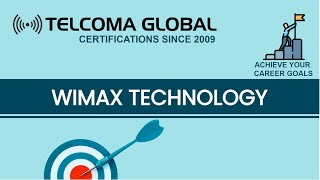 WiMax Introduction course by TELCOMA Training