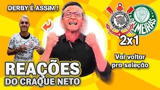 DERBY É ASSIM!!! OLHA como o Craque Neto reagiu a Corinthians 2x1 Palmeiras pelo Brasileirão