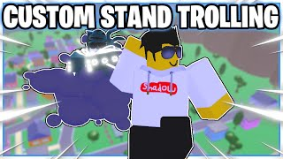Trolling players with my CUSTOM STAND! [Made in Shadow] | A Universal Time