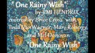 One Rainy Wish by Jimi Hendrix covered by Cross, Roberge, VanWagner and Donovan