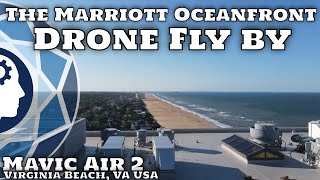 The Marriott Drone Fly By - Virginia Beach, Virginia | The Scattered Thought