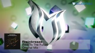 Frainbreeze - Back To The Future (Original Mix)