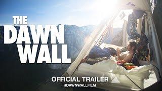 The Dawn Wall (2018) | Official Trailer HD