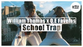 William Thomas X Q.E Favelas   School Trap (Music Video)