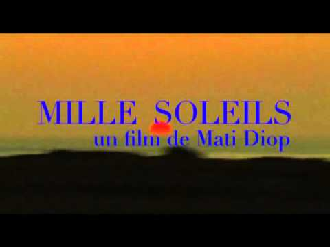 Bande annonce Mille Soleils   Mati Diop, 2013, VO