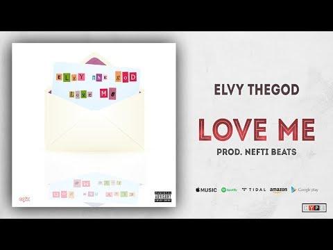 """eLVy The God – """"Love Me"""""""