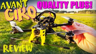 QUALITY PLUS!!! - Avant CIRO 4 LR Long Range Fpv Quad - REVIEW & FLIGHTS