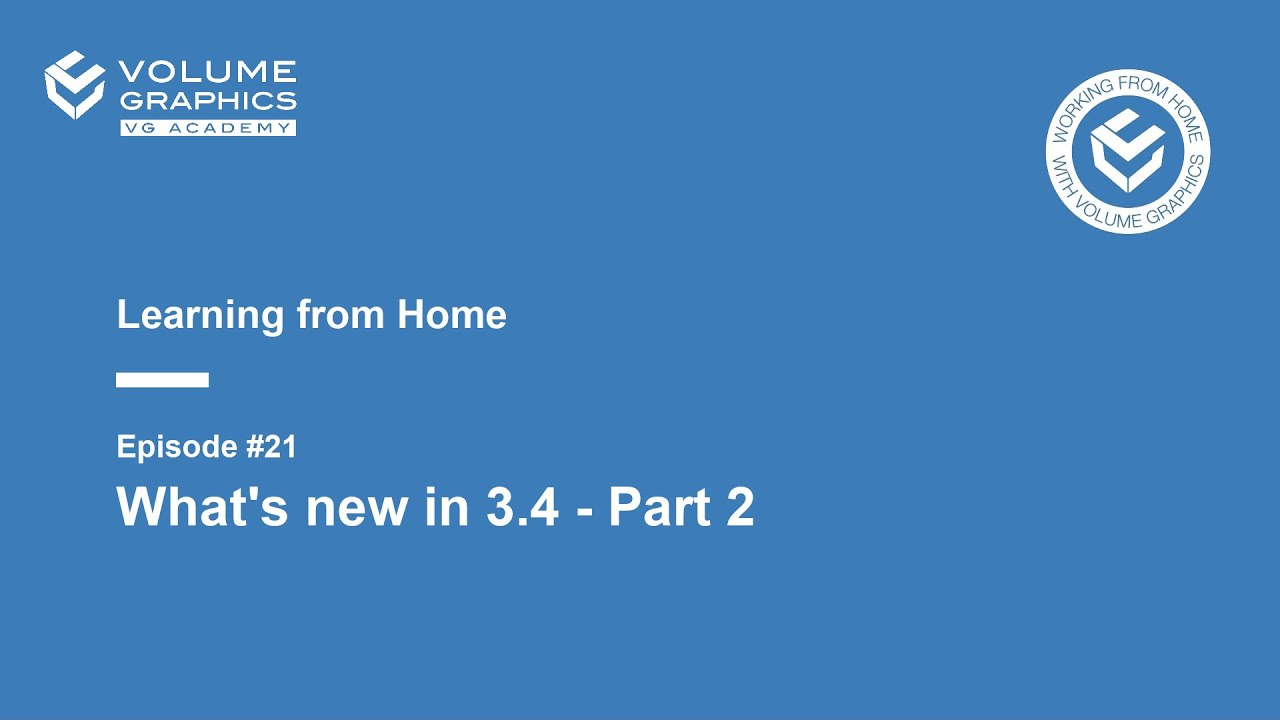 Learning from Home - Episode 21: What's New in 3.4 - Part 2